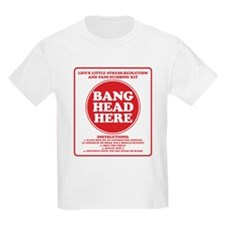 Bang Head Here Stress Reduction Kit T-Shirt