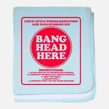 Bang Head Here Stress Reduction Kit baby blanket