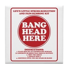 Bang Head Here Stress Reduction Kit Tile Coaster