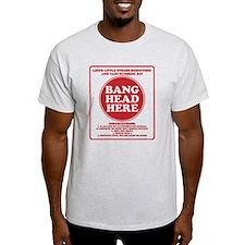 Bang Head Here Stress Reduction Kit T-Shirt