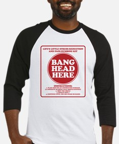 Bang Head Here Stress Reduction Kit Baseball Jerse