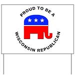 Wisconsin Republican Pride Yard Sign