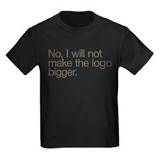 No, I will not make the logo bigger. T