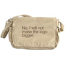 No, I will not make the logo bigger. Messenger Bag