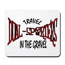 Travel in the Gravel Mousepad