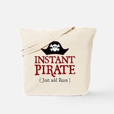 Instant Pirate - Tote Bag