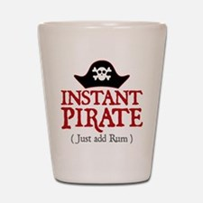 Instant Pirate - Shot Glass