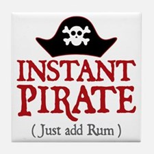 Instant Pirate - Tile Coaster