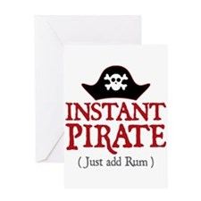 Instant Pirate - Greeting Card
