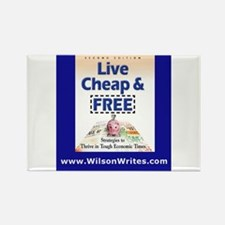 Live Cheap and Free Rectangle Magnet