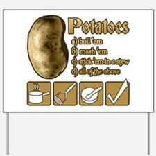Potatoes Yard Sign