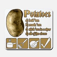 Potatoes Mousepad