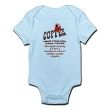 MAKE YOUR OWN DAMN COFFEE Infant Bodysuit