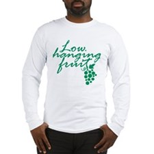 Low Hanging Fruit, Grapes, Wine Lover Long Sleeve