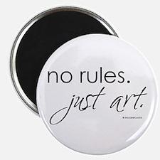No Rules. Just art. Magnet
