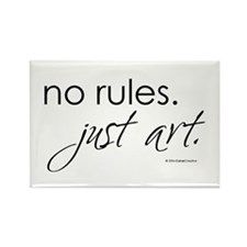 No Rules. Just art. Rectangle Magnet