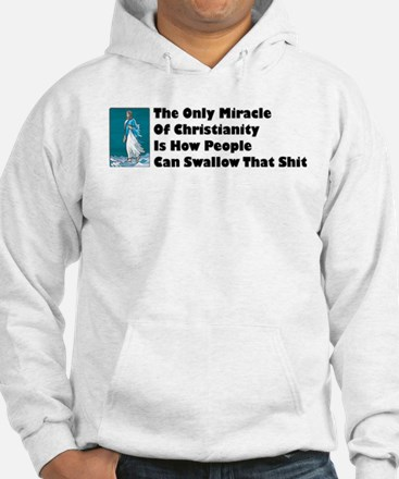 Only Miracle Hoodie