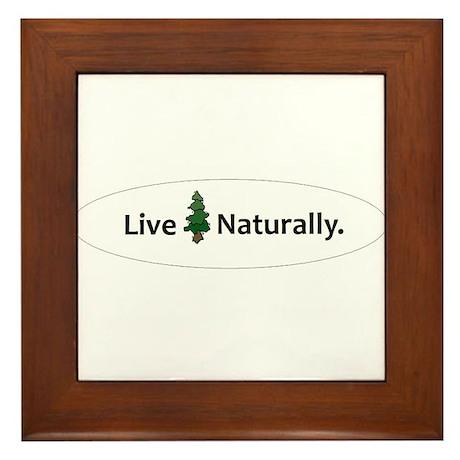 Live Naturally Framed Tile