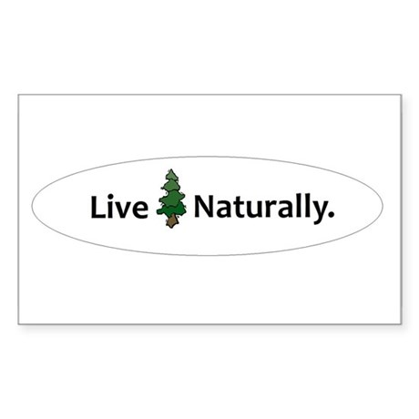 Live Naturally Sticker (Rectangle)