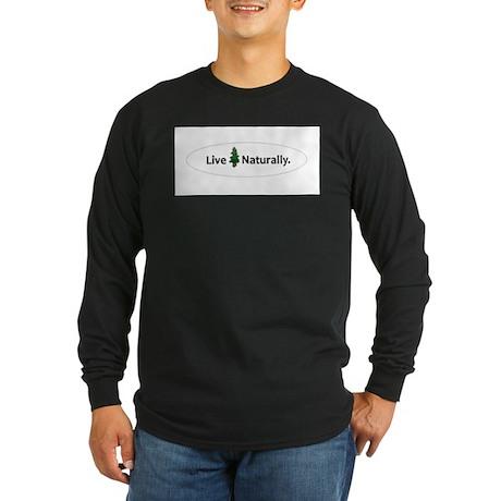 Live Naturally Long Sleeve Dark T-Shirt