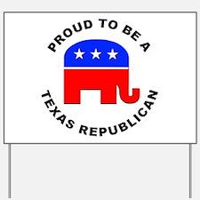 Texas Republican Pride Yard Sign