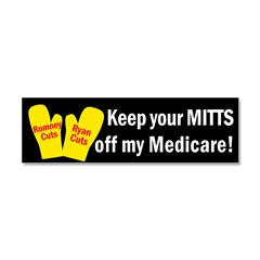Keep your MITTS off my Medicare! Car Magnet 10 x 3