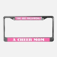 Your Are Following A Cheer Mom License Plate Frame