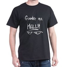 gooder_dark T-Shirt