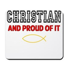 Christian and Proud Mousepad