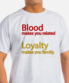 Blood-Loyalty T-Shirt