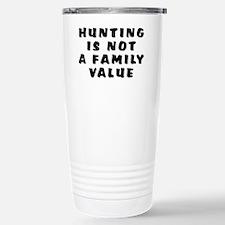 Hunting...family value - Travel Mug