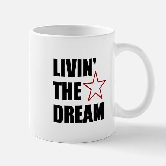 LIVIN' THE DREAM - black font Mugs