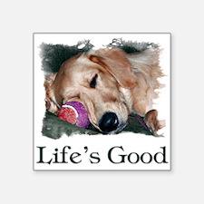 "Lifes Good Square Sticker 3"" x 3"""