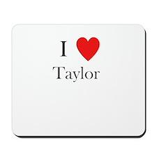 i love taylor heart Mousepad