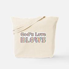 God's Love Blows Tote Bag