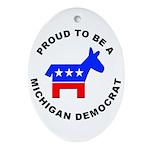Michigan Democrat Pride Ornament (Oval)