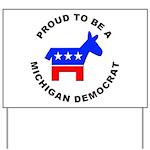 Michigan Democrat Pride Yard Sign