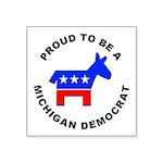 Michigan Democrat Pride Square Sticker 3