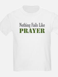 Nothing Fails Like Kids T-Shirt