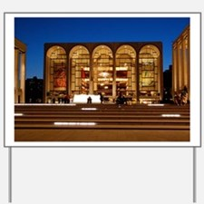 NYC: Lincoln Center Yard Sign