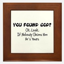 You Found God Framed Tile