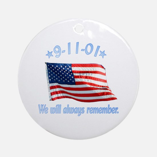 9/11 Tribute - Always Remember Ornament (Round)