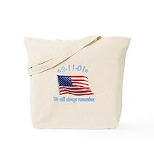 9/11 Tribute - Always Remember Tote Bag