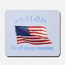9/11 Tribute - Always Remember Mousepad
