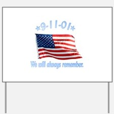9/11 Tribute - Always Remember Yard Sign
