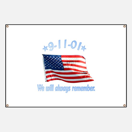 9/11 Tribute - Always Remember Banner