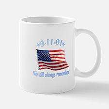 9/11 Tribute - Always Remember Mug