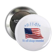 "9/11 Tribute - Always Remember 2.25"" Button"