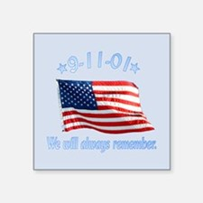 "9/11 Tribute - Always Remember Square Sticker 3"" x"