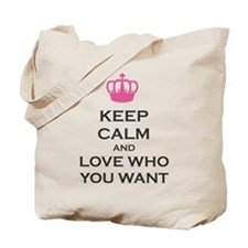 Keep Calm and Love Who You Want Crown Carry on Tot